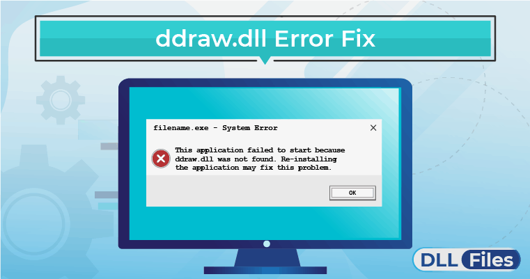 ddraw.dll Error Fix