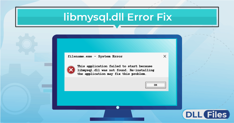 libmysql.dll Error Fix