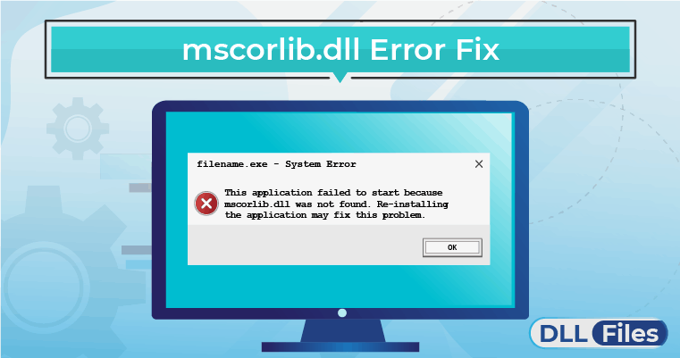 mscorlib.dll Error Fix